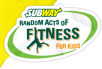 Free Subway Random Acts Of Fitness For Kids Kit